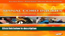 Ebook Spinal Cord Injuries: Management and Rehabilitation, 1e Full Online