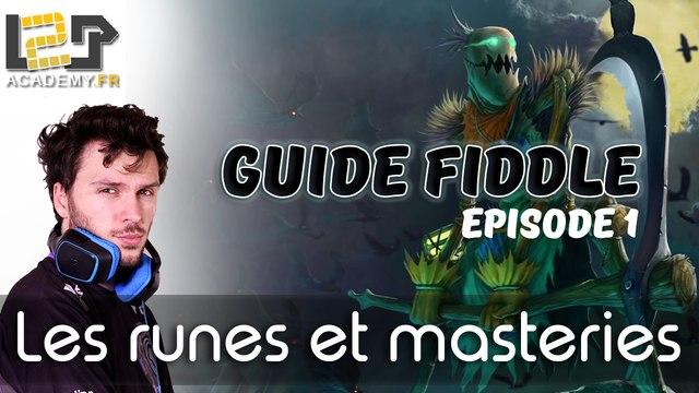 L2P-Guide Fiddle - Narkuss EP1 Runes et Masteries