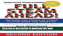 Read Books Full Steam Ahead!: Unleash the Power of Vision in Your Work and Your Life ebook textbooks