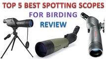 09. Top 5 Best Spotting Scope For Birding Reviews - Best Spotting Scopes