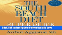 Ebook Arthur Agatston MD sThe South Beach Diet Super Quick Cookbook: 200 Easy Solutions for