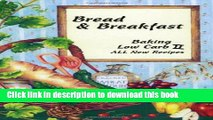 Ebook Bread   Breakfast Baking Low Carb II Full Online