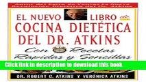 Books El Nuevo Libro De Cocina Dietetica Del Dr Atkins: Con Recetas Rapidas Y Sencillas (Spanish