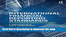 Ebook International Financial Reporting Standards: A Framework-Based Perspective Free Online