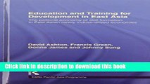 Books Education and Training for Development in East Asia: The Political Economy of Skill