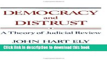 Books Democracy and Distrust: A Theory of Judicial Review Full Online