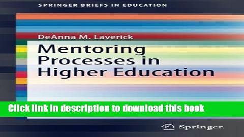 Ebook Mentoring Processes in Higher Education (SpringerBriefs in Education) Free Online