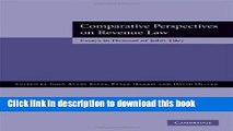Ebook Comparative Perspectives on Revenue Law: Essays in Honour of John Tiley Free Online