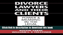 Ebook Divorce Lawyers and Their Clients: Power and Meaning in the Legal Process Full Online