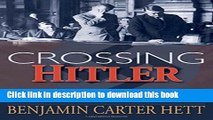 Books Crossing Hitler: The Man Who Put the Nazis on the Witness Stand Free Online