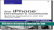 Ebook The iPhone Developer s Cookbook: Building Applications with the iPhone SDK Free Online