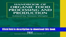 Books Handbook of Organic Food Processing and Production Full Online