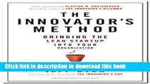 Books The Innovator s Method: Bringing the Lean Start-up into Your Organization Free Download