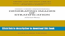 PDF  Generating Images of Stratification: A Formal Theory (Theory and Decision Library A:)  Free