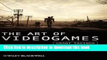 Ebook The Art of Videogames (New Directions in Aesthetics) Free Online