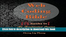 Books Web Coding Bible (18 Books in 1 -- HTML, CSS, JavaScript, PHP, SQL, XML, Svg, Canvas, Webgl,