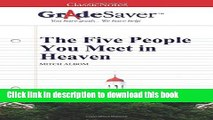 Books GradeSaver (TM) ClassicNotes: The Five People You Meet in Heaven Full Online