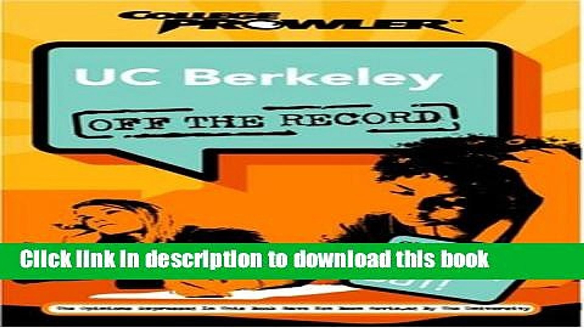 Ebook UC Berkeley: Off the Record (College Prowler) (College Prowler: University of California at