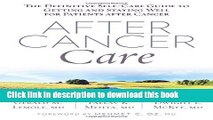 Ebook After Cancer Care: The Definitive Self-Care Guide to Getting and Staying Well for Patients