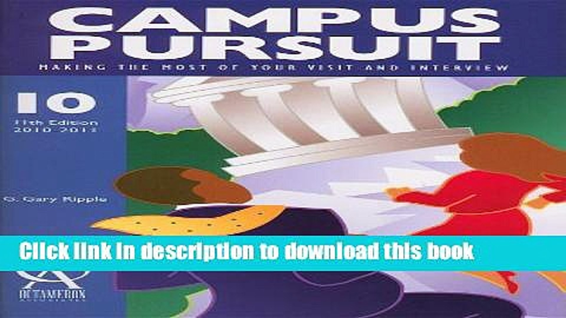 Books Campus Pursuit: Making the Most of Your Visit And Interview (Campus Pursuit: How to Make the