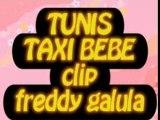 TUNIS TAXI BEBE PAR FREDDY GALULA