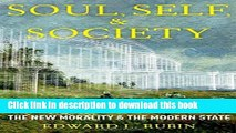Ebook Soul, Self, and Society: The New Morality and The Modern State Full Online