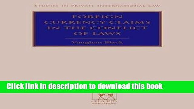 Books Foreign Currency Claims in the Conflict of Laws Free Online