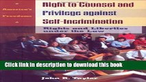 Ebook Right to Counsel and Privilege against Self-Incrimination: Rights and Liberties under the