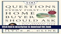 Books 100 Questions Every First-Time Home Buyer Should Ask: With Answers from Top Brokers from