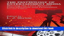 Books The Psychology of Entertainment Media: Blurring the Lines Between Entertainment and