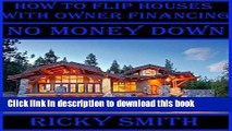 Download How to flip a house with no money down How to Flip