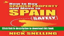 Books How to Buy Spanish Property and Move to Spain ... Safely Free Online