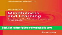 Mindfulness and Learning: Celebrating the Affective Dimension of Education