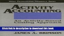 Books Activity Accounting: An Activity-Based Costing Approach Full Online