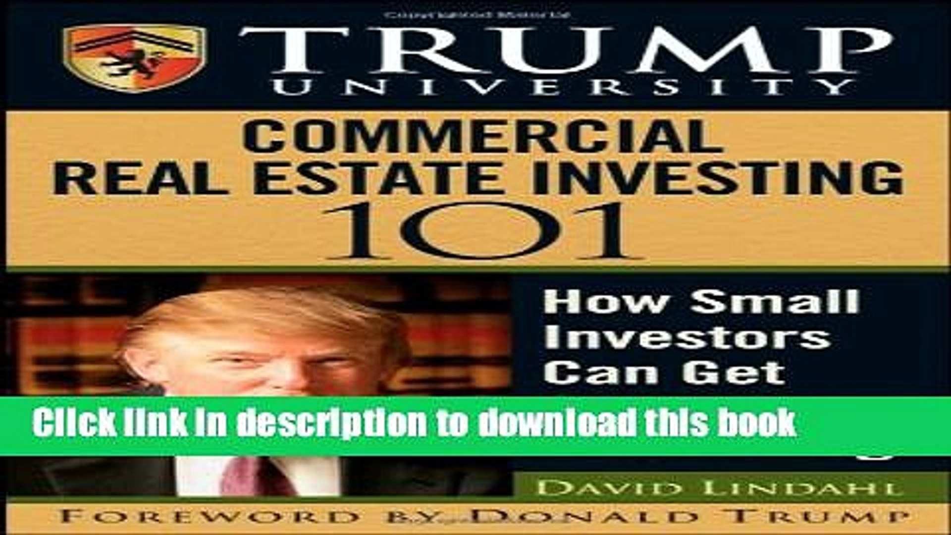 Books Trump University Commercial Real Estate 101: How Small Investors Can Get Started and Make It