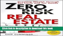 Books Zero Risk Real Estate: Creating Wealth Through Tax Liens and Tax Deeds Free Download