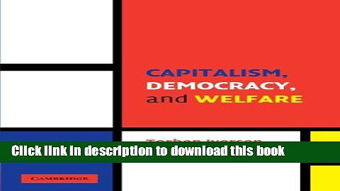 Books Capitalism, Democracy, and Welfare Full Online