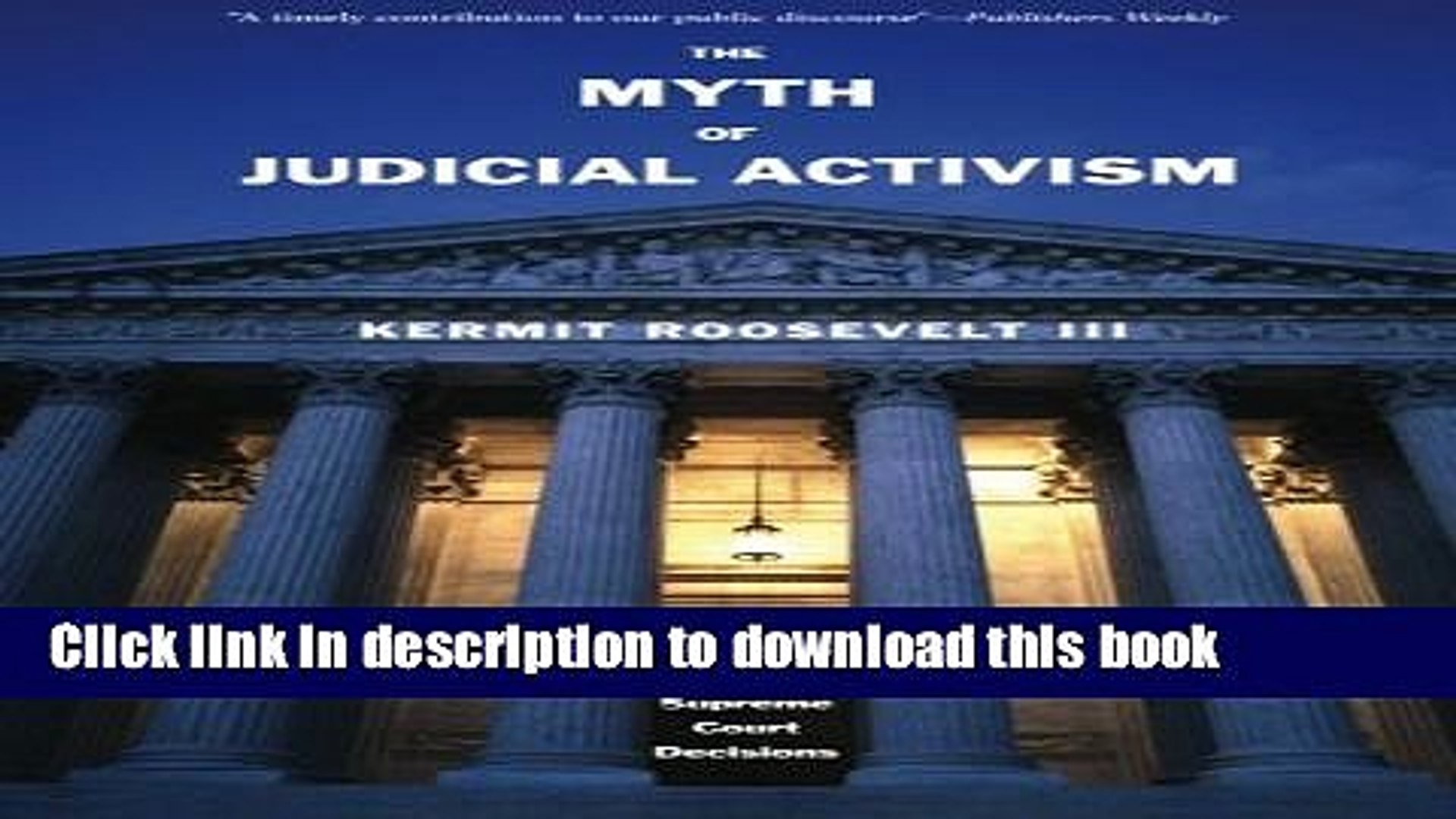 Ebook The Myth of Judicial Activism: Making Sense of Supreme Court Decisions Free Online