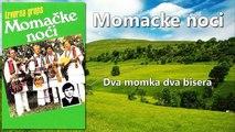 Momacke Noci - Dva momka dva bisera