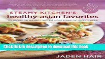 Books Steamy Kitchen s Healthy Asian Favorites: 100 Recipes That Are Fast, Fresh, and Simple