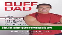 Books Buff Dad: The 4-Week Fitness Game Plan for Real Guys Full Download KOMP