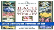 Ebook The Encyclopedia of Bach Flower Therapy Free Download