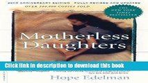 Ebook Motherless Daughters: The Legacy of Loss, 20th Anniversary Edition Free Download KOMP