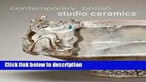 Books Contemporary British Studio Ceramics (Mint Museum of Craft and Design) Full Online