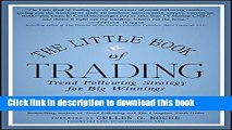 Ebook The Little Book of Trading: Trend Following Strategy for Big Winnings (Little Books. Big