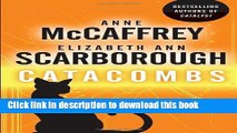 Ebook Catacombs: A Tale of the Barque Cats (A Tale of Barque Cats) Full Online