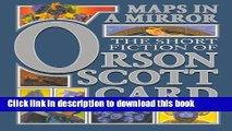 Books Maps in a Mirror: The Short Fiction of Orson Scott Card Full Online