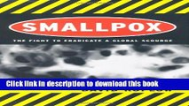 [PDF] Smallpox: The Fight to Eradicate a Global Scourge Read online E-book