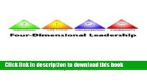 Books Four-Dimensional Leadership: The Individual, The Life Cycle, The Organization, The