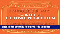 Books The Art of Fermentation: An In-Depth Exploration of Essential Concepts and Processes from